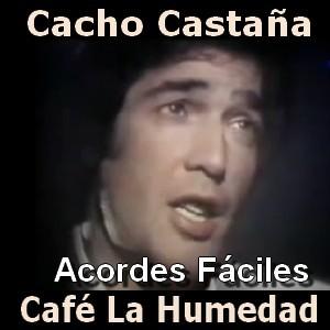 Cacho Castaña - Cafe La Humedad (facil)