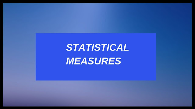 Descriptive Statistical Measures