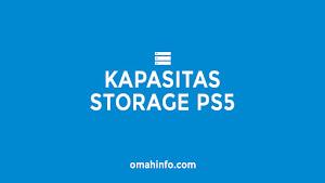 Besaran Kapasitas Sorage di PS5