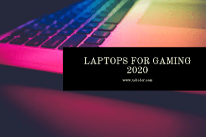 Laptops For Gaming 2020