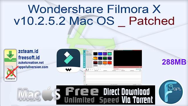Wondershare Filmora X v10.2.5.2 Mac OS _ Patched_ ZcTeam.id