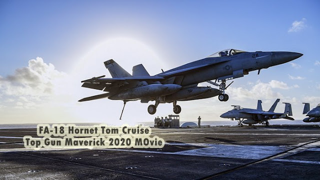 Pesawat Tempur FA-18 Hornet Tom Cruise di Film Top Gun Maverick 2020