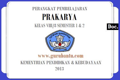 Perangkat Pembelajaran [Prakarya] Kelas [VIII/8] SMP/MTs K13 Revisi Terbaru
