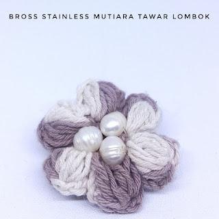 Harga Bros Rajut Mutiara Lombok Air Tawar
