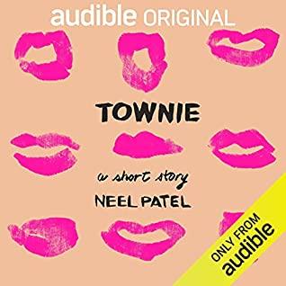 Townie by Neel Patel