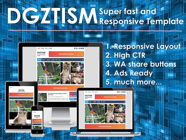 DGZTISM SUPER Fast Blogger Template 2018