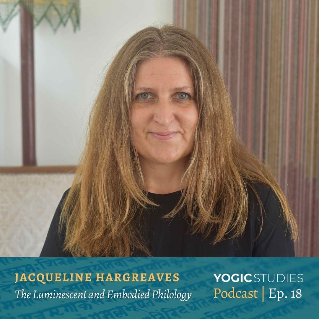 Jacqueline Hargreaves - Yogic Studies Podcast