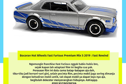 Bocoran Hot Wheels Fast Furious Premium Mix 5 2019 : Fast Rewind