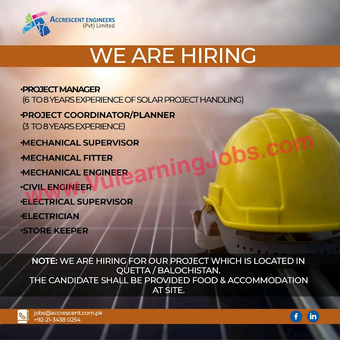 Accrescent Engineers Jobs July 2021 Project Manager, Electrical Engineer, Mechanical Engineer, Civil Engineer, Supervisor & Other Latest