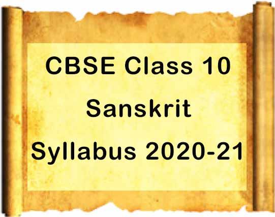 CBSE Class 10 Sanskrit Syllabus 2020-21