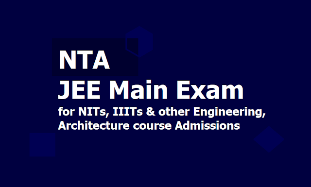 NTA JEE Main I January Exam 2020 for NITs, IIITs and other Engineering, Architecture courses Admissions