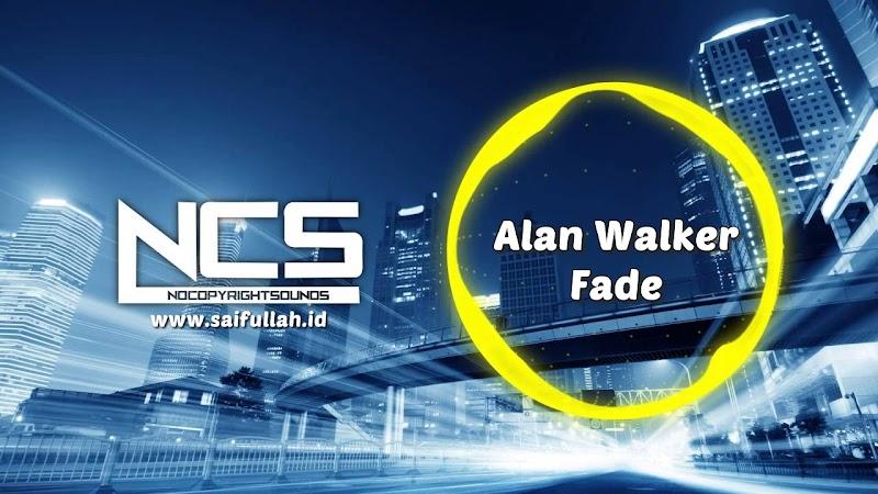 Alan Walker - Fade (No Copyright Sound) MP3