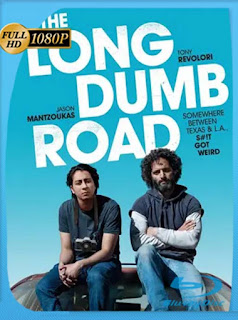 The Long Dumb Road (2018) HD [1080p] Latino [GoogleDrive] PGD