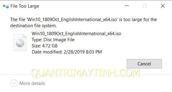 "Cách sửa lỗi ""File Too large""  khi copy hoặc cut dữ liệu"