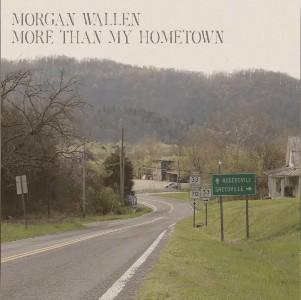 More Than My Hometown Lyrics - Morgan Wallen