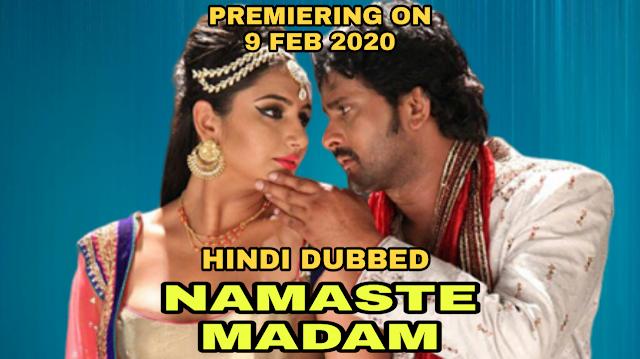 Namaste Madam (Hindi Dubbed)