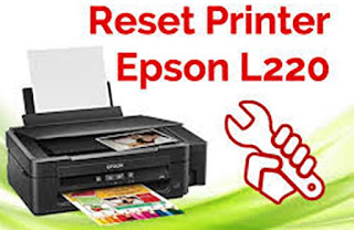 Reset Printer Epson Seri L220