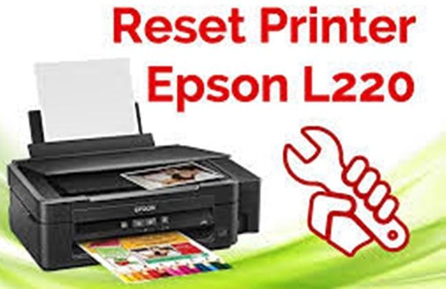 Cara Reset Printer Epson Seri L220 Dengan Mudah