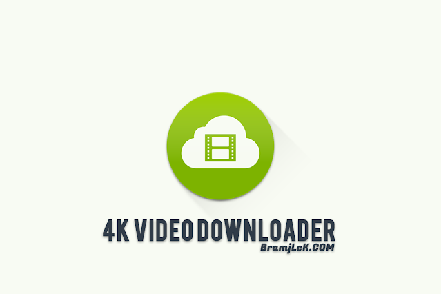 4k video downloader تحميل برنامج