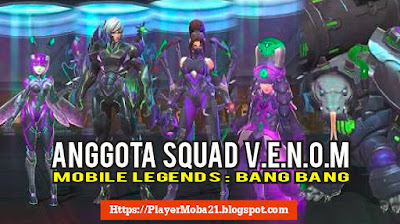 5 Hero ini Adalah Pemilik Skin Squad VENOM Mobile Legends