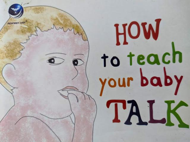 Cara Efektif Mengajar Bayi Berbicara