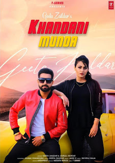 Geeta Zaildar New Song Khandani Munda