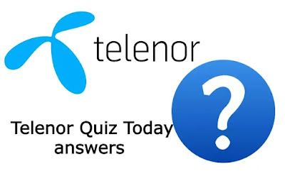 28 May Telenor Quiz Today answers   my telenor quiz today