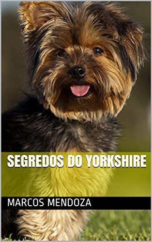 Segredos do Yorkshire - Marcos Mendoza