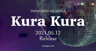 TWICE 8th Japanese Single Kura Kura