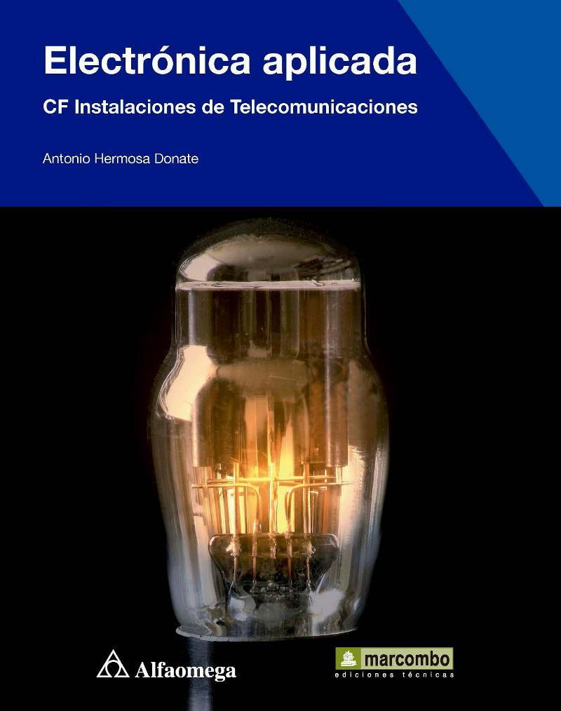 Electrónica aplicada – Antonio Hermosa Dónate