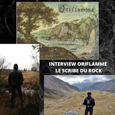 INTERVIEW ORIFLAMME LE SCRIBE DU ROCK
