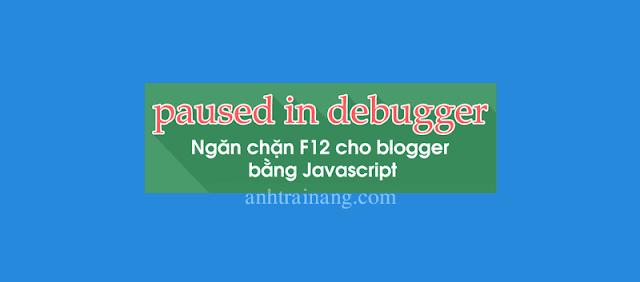 Code chặn F12 cho blogspot bằng javascript