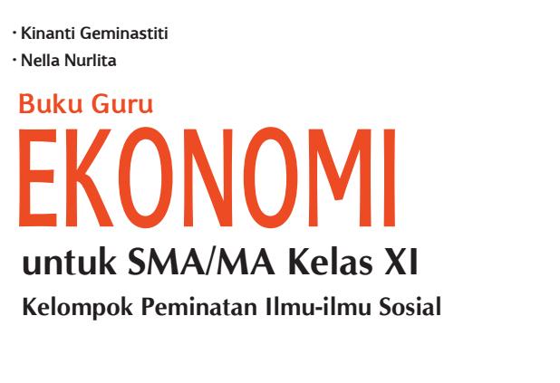 Buku Guru Ekonomi Untuk Sma Kelas Xi Kurikulum 2013