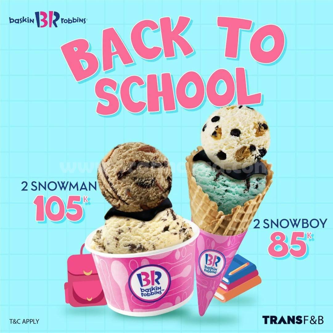 Promo Baskin Robbins Special Price Back To School mulai 85K