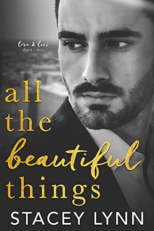 ❥ ARC REVIEW ❥ ALL THE BEAUTIFUL THINGS BY STACEY LYNN