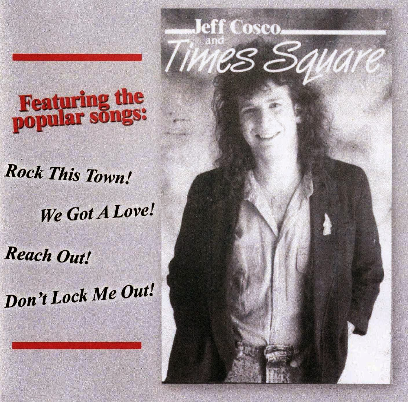 Jeff Cosco and Times Square st 1989 aor melodic rock