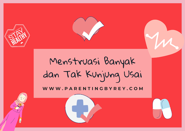 menstruasi banyak dan tidak berhenti