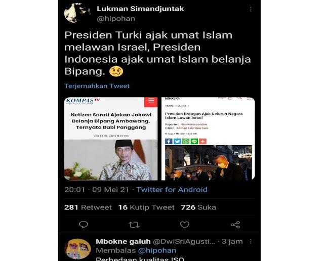 Netizen: Presiden Turki Ajak Melawan Israel, Presiden Indonesia Ajak Belanja Bipang