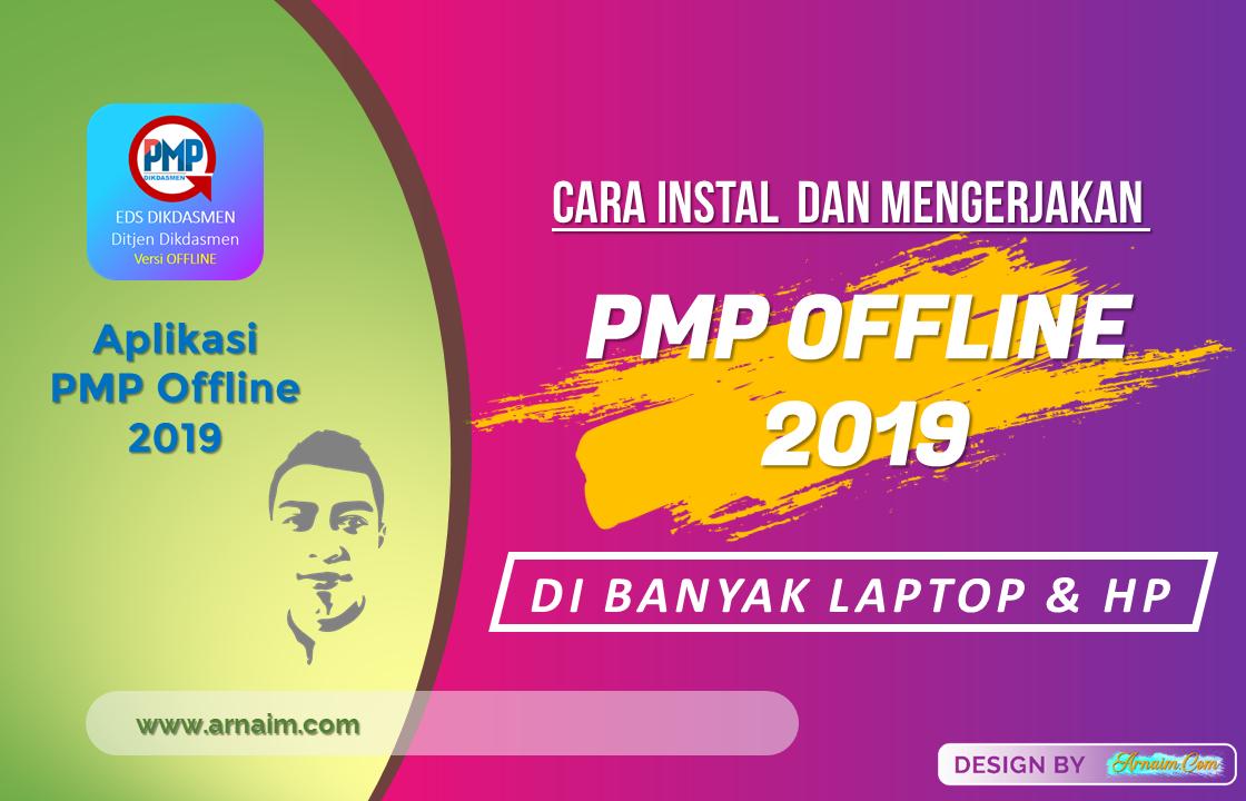 Cara Instal dan Mengerjakan PMP 2019.11 di Banyak Laptop dan HP