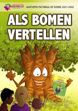Jaarthema: Als bomen vertellen...