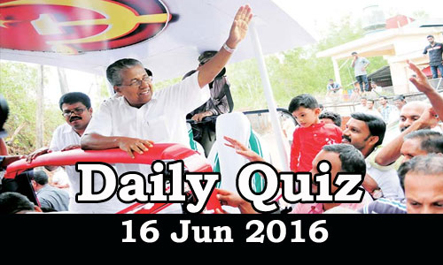 Daily Current Affairs Quiz - 16 Jun 2016