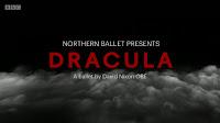 Honourable Mention: Northern Ballet Presents Dracula