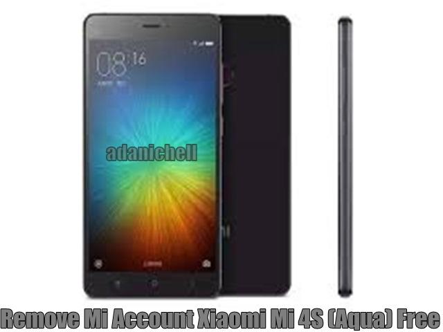 Remove Mi Account Xiaomi Mi 4S (Aqua) Free