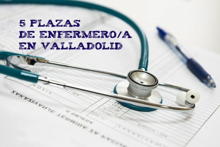 Convocatoria para puestos de trabajo de enfermeras/os en Valladolid mediante concurso-oposición.