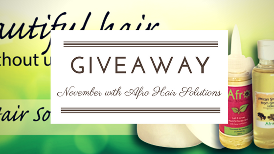 November giveaway with Afro Hair Solutions