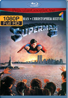 Superman 2 La Aventura Continua [1980] [1080p BRrip] [Latino-Inglés] [GoogleDrive] RafagaHD