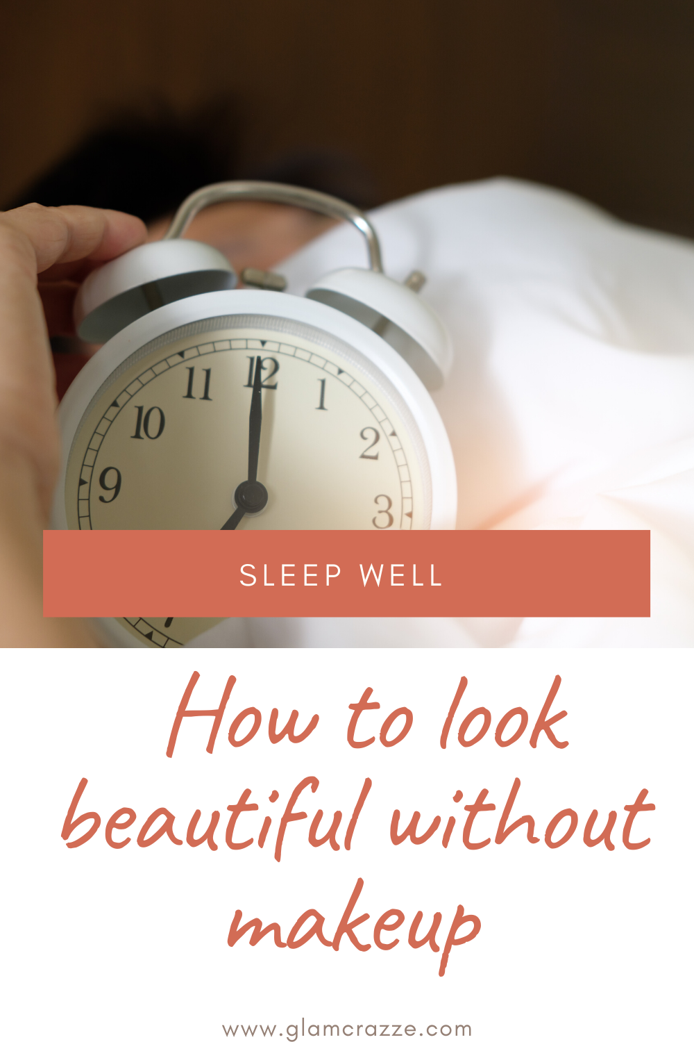 How to look beautiful without makeup get a beauty sleep