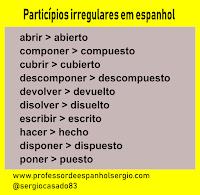 Particípios irregulares em espanhol, espanhol, dicas de espanhol, aprender espanhol, curso de espanhol, gramática espanhol, professor de espanhol