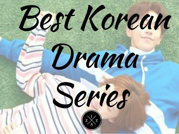 My List of Best Korean Drama Series - As of May 2017
