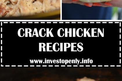 CRACK CHICKEN RECIPES